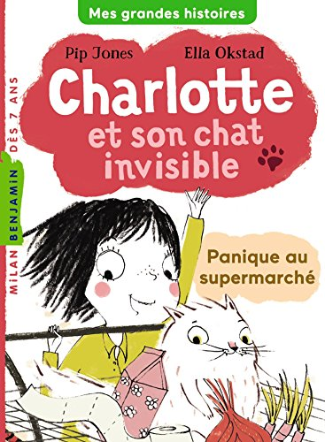 Charlotte et son chat invisible (2) : Panique au supermarché