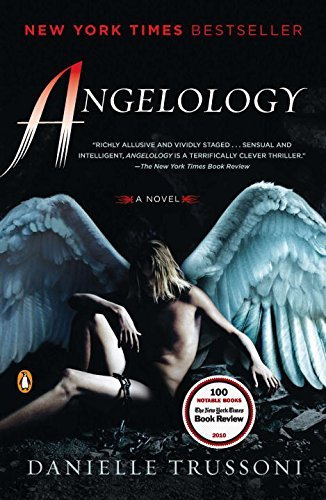 Angelology: A Novel (Angelology Series) by Danielle Trussoni (2011-02-22)