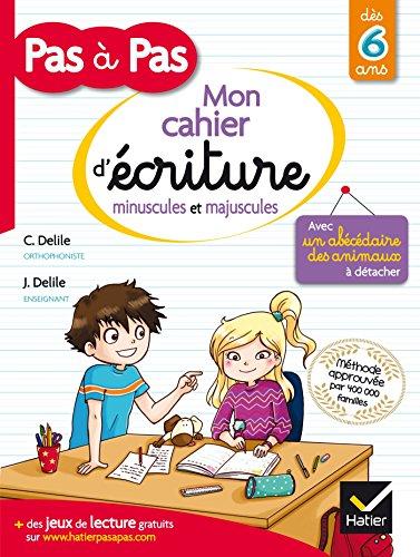 Pas a Pas: Methode D'ecriture/Cahier Minuscules Et Majuscules par Guy de Maupassant