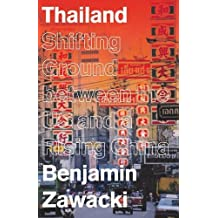Thailand: Shifting Ground Between the Us and a Rising China
