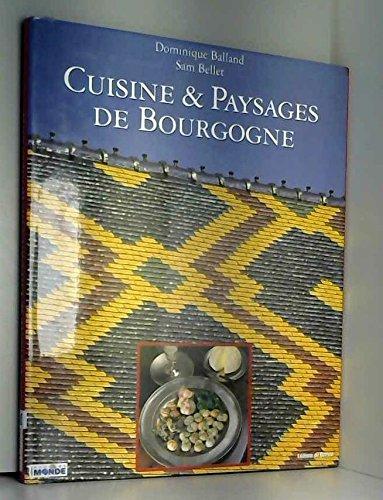 CUISINE ET PAYSAGES/BOURGOGNE