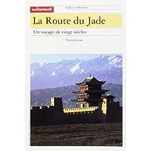 La route du jade