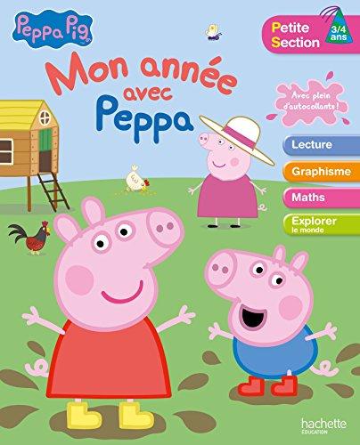 Mon année avec Peppa Pig PS 3/4 ans par Collectif