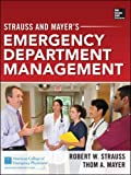 Strauss and Mayer's Emergency Department Management (Emergency Medicine)