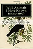 Wild Animals I Have Known (annotated)