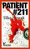 Patient #211 von Silke Nowak