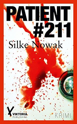 Buchseite und Rezensionen zu 'Patient #211' von Silke Nowak