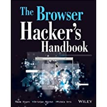 [ THE BROWSER HACKER'S HANDBOOK ] The Browser Hacker's Handbook By Alcorn, Wade ( Author ) Mar-2014 [ Paperback ]
