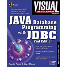 Visual Developer Java Database Programming with JDBC, 2nd Edition: The Essentials for Developing Databases for Internet and Intranet Applications by Patel, Pratik, Moss, Karl (1997) Paperback