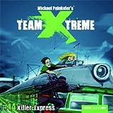 Team X-treme - Folge 14: Killer-Express