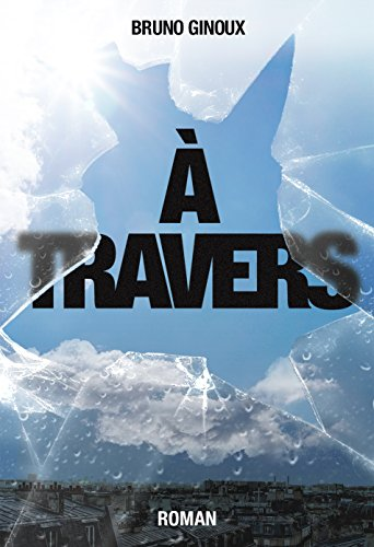 Couverture du livre À Travers