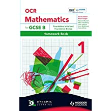 OCR Mathematics for GCSE Specification B - Homework Book 1 Foundation Initial & Bronze (OBMT) by Mark Patmore (26-Nov-2010) Paperback