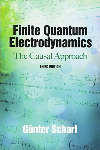 Finite Quantum Electrodynamics: The Causal Approach par Gunter Scharf
