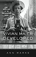 Vivian Maier Developed - The Real Story of the Photographer Nanny de Ann Marks