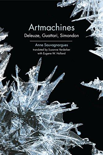 Artmachines: Deleuze, Guattari, Simondon por Anne Sauvagnargues