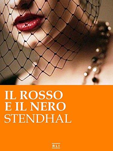 Il rosso e il nero. Ed. Integrale italiana (RLI CLASSICI) (Italian Edition)