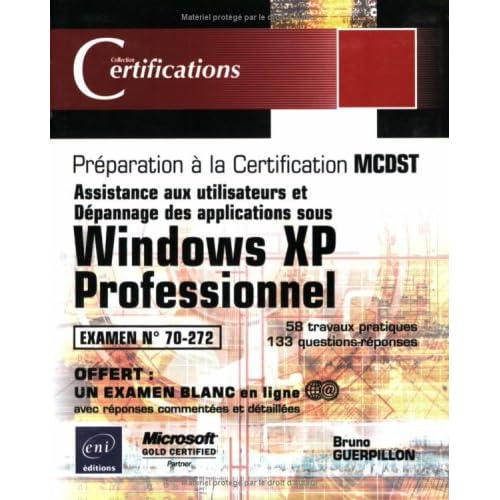 Windows XP - Examen 70-272 - Assistance aux utilisateurs - Dépannage des applications