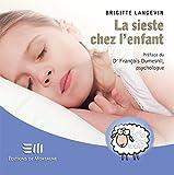 La sieste chez l'enfant (Guides pratiques) (French Edition)