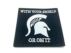 With Your Shield Or On It Brodé Airsoft Morale Patch