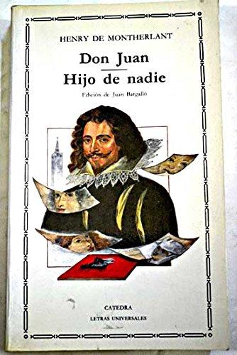 Don Juan; hijo de nadie por Henry De Montherlant