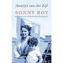 Sonny Boy: Eine Liebe im holländischen Widerstand