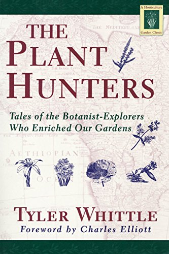 the-plant-hunters-being-an-examination-of-collecting-with-an-account-of-the-careers-and-methods-of-a
