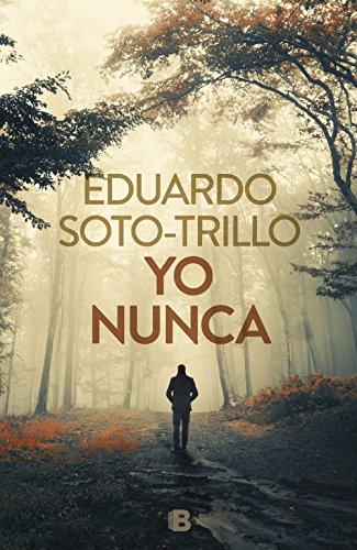 Yo nunca por Eduardo Trillo