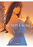 Une nuit à Rome: Intégrale Tomes 1-2 (BAMB.GD.ANGLE) (French Edition)