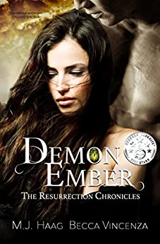 Demon Ember (Resurrection Chronicles Book 1) (English Edition) van [Haag, M.J., Vincenza, Becca, Haag, Melissa]