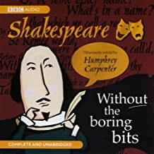 Shakespeare Without the Boring Bits