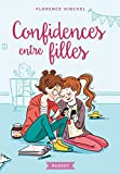 Confidences entre filles - Best Reviews Guide