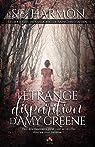 Les enquêtes extra-lucides de Rain Christiansen, tome 1 : L'étrange disparition de Amy Greene par Harmon