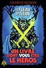 Défis Fantastiques, 26:Le Fléau de Titan: Défis Fantastiques n° 26 par Higson