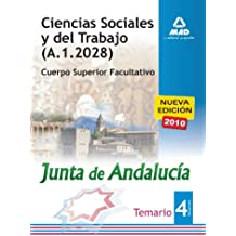 Ciencias Sociales Y Del Trabajo De La Junta De Andalucía. Cuerpo Superior Facultativo.Temario Parte Específica Volumen Iv.