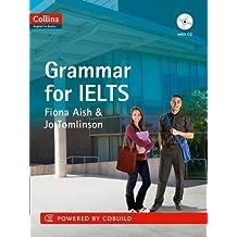 Grammar: IELTS 5-6+ (B1+) (Collins English for IELTS)
