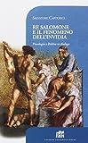 Re Salomone e il fenomeno dell'invidia. Psicologia e Bibbia in dialogo