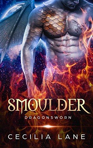 Smoulder Dragon Shifter Romance Dragonsworn Book 1 By Lane Cecilia