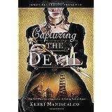 Capturing the Devil: 4 (Stalking Jack the Ripper, 4)