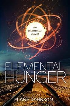Elemental Hunger by [Johnson, Elana]