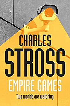 Empire Games by [Stross, Charles]