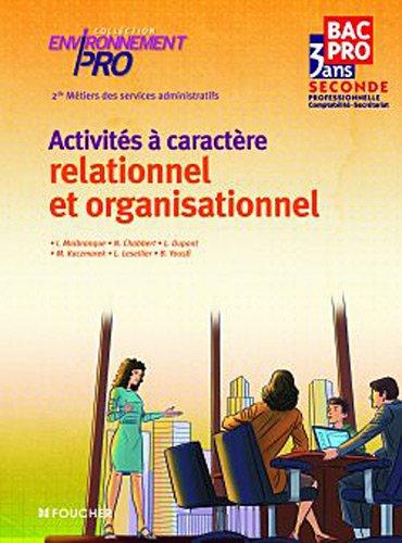 Activités à caractère relationnel et organisationnel