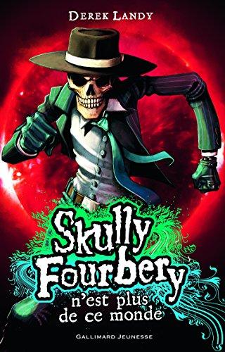 Skully Fourbery, 4:Skully Fourbery n'est plus de ce monde par Derek Landy