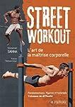 Street Workout - l'Art de la Maitrise...