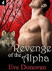 Revenge of the Alpha: Part 4 (Hot BBW Werewolf Shifter Romance Serial) (Canibri Wolves)