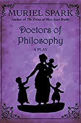 Doctors of Philosophy: A Play (English Edition)