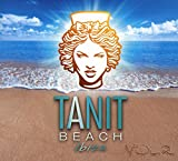 Tanit Beach Club Ibiza Vol. 2