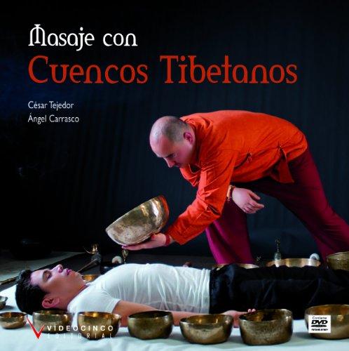 Descargar Libro Fc - Masaje Con Cuencos Tibetanos (+dvd) (Fc - Formacion Continua) de Cesar Tejedor