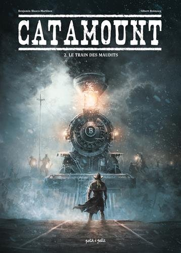 Catamount, Tome 2 : Le train des maudits