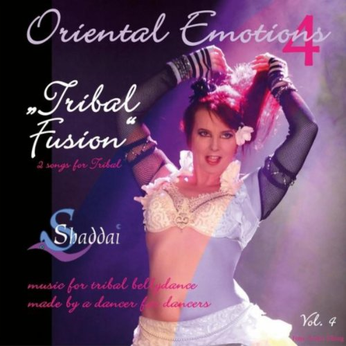 Oriental Emotions Vol. 4 (Tribal Fusion) -