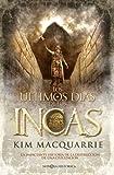 Los ultimos dias de los incas